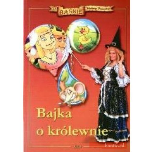 Książki dla dzieci, Bajka o królewnie (opr. miękka)