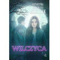 E-booki, Wilczyca - Katarzyna Berenika Miszczuk (MOBI)