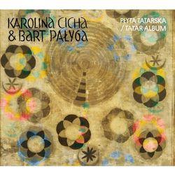 Płyta Tatarska (CD) - Karolina Cicha & Bart Pałyga DARMOWA DOSTAWA KIOSK RUCHU