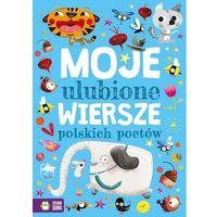 Książki dla dzieci, Moje ulubione wiersze polskich poetów (opr. twarda)