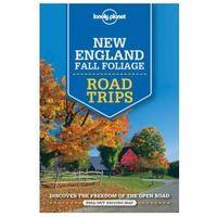 Przewodniki turystyczne, Lonely Planet New England Fall Foliage Road Trips - Nowa Anglia USA