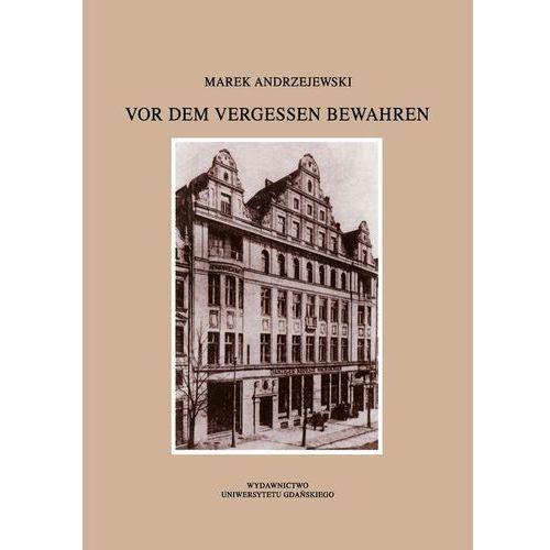 E-booki, Vor dem Vergessen bewahren - Marek Andrzejewski (PDF)
