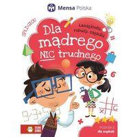 Książki dla dzieci, Dla mądrego nic trudnego, Poziom 3 dla mądrali - Opracowanie zbiorowe (opr. miękka)