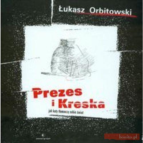 Książki dla dzieci, Prezes i Kreska (opr. twarda)