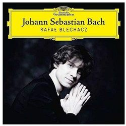 Johann Sebastian Bach - RafaŁ Blechacz (Płyta CD)