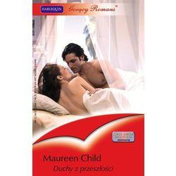 Duchy z przeszłości - Maureen Child