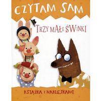 Książki dla dzieci, Czytam sam. Trzy małe świnki. Książka z naklejkami (opr. miękka)