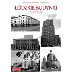 Łódzkie budynki 1945-1970 (opr. twarda)