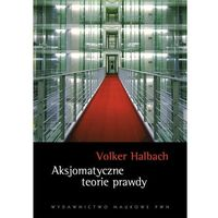 Filozofia, Aksjomatyczne teorie prawdy (opr. miękka)