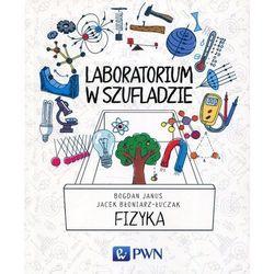 Laboratorium w szufladzie Fizyka [Janus Bogdan, Błoniarz-Łuczak Jacek] (opr. miękka)