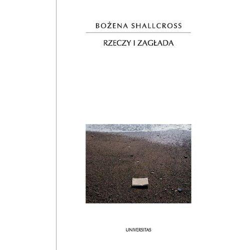 E-booki, Rzeczy i zagłada - Bożena Shallcross