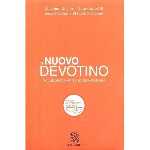 Książki do nauki języka, Nuovo Devotino Vocabolario della lingua italiana - Devoto Giacomo, Oli Gian Carlo, Serianni Luca, Tifone Maurizio