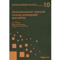 Pedagogika, Uwarunkowania i kierunki rozwoju pedagogiki specjalnej (opr. miękka)