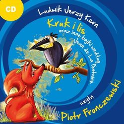 Kruk i lis oraz inne bajki według Jean de La Fontaine - Ludwik Jerzy Kern (MP3)