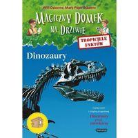 Książki dla dzieci, Tropiciele faktów Dinozaury - Osborne Will, Osborne Mary Pope (opr. miękka)