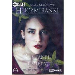 Huczmiranki. Rumianek i mięta. Tom 2 (Audiobook na CD) - Dostawa 0 zł