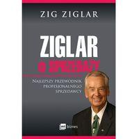 Biblioteka biznesu, Ziglar o sprzedaży - Dostawa 0 zł (opr. broszurowa)