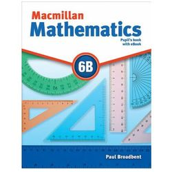 Macmillan Mathematics 6B: Pupil´s Book with CD and eBook Pack Broadbent Paul