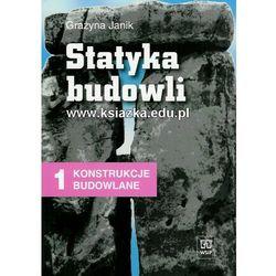 Statyka Budowli. Konstrukcje Budowlane. Podręcznik (opr. broszurowa)