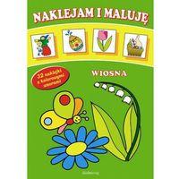 Książki dla dzieci, Wiosna Naklejam i maluję (opr. broszurowa)