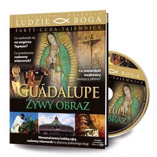 Filmy religijne i teologiczne, GUADALUPE - ŻYWY OBRAZ + Film DVD