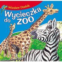 Książki dla dzieci, Wycieczka do zoo, Bajki dla malucha - Wiesław Drabik (opr. kartonowa)