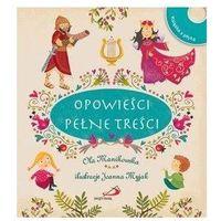 Literatura młodzieżowa, Opowieści pełne treści + CD - Ola Manikowska - książka (opr. twarda)