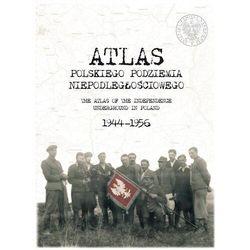 Atlas polskiego podziemia niepodległościowego 1944-1956 wyd. 2 (opr. twarda)