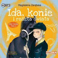 Literatura młodzieżowa, CD MP3 Ida, konie i reszta świata. Ida i konie. Tom 1 (opr. miękka)