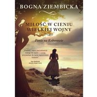 E-booki, Miłość w cieniu wielkiej wojny. Panie na Koborowie
