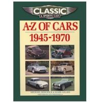 Książki sportowe, Classic and Sports Car Magazine A-Z of Cars 1945-1970