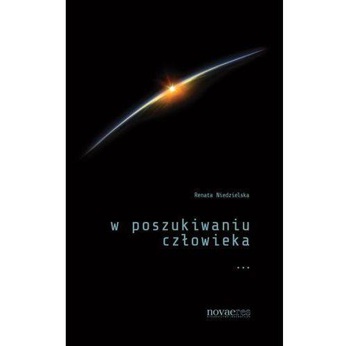 Filozofia, W poszukiwaniu człowieka (opr. miękka)