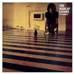 Syd Barrett - Madcap Laughs, The