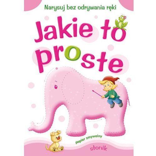 Książki dla dzieci, Jakie to proste Słonik. Narysuj bez odrywania ręki