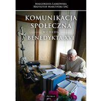 Książki religijne, Komunikacja społeczna według Benedykta XVI (opr. miękka)