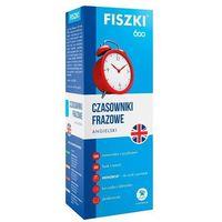 Książki do nauki języka, Fiszki 600 Język angielski Czasowniki frazowe - Patrycja Wojsyk (opr. kartonowa)