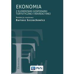 Ekonomia z elementami opisu gospodarki turystycznej i rekreacyjnej (opr. miękka)