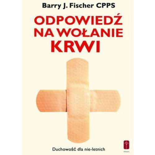 Książki religijne, Odpowiedź na wołanie krwi Chrystusa (opr. miękka)