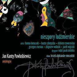 Jan Kanty Pawluśkiewicz - Jan Kanty Pawluśkiewicz. Antologia Vol. 10 - Nieszpory Ludźmierskie