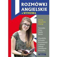 Książki do nauki języka, Rozmówki angielskie + wymowa (opr. miękka)