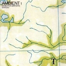 Brian Eno - Ambient 1 - Music For Airports