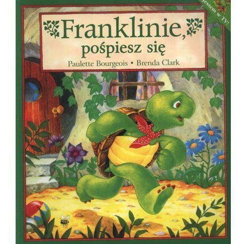 Książki dla dzieci, Franklinie, pośpiesz się. (opr. miękka)