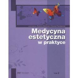 Medycyna estetyczna w praktyce tom 2 (opr. twarda)