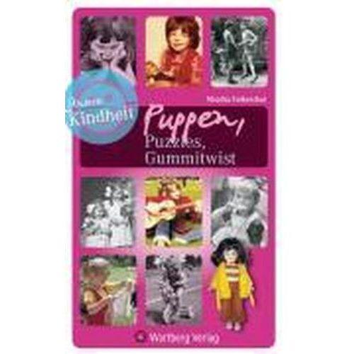 Puzzle, Unsere Kindheit: Puzzles, Puppen, Gummitwist Falkenthal, Monika
