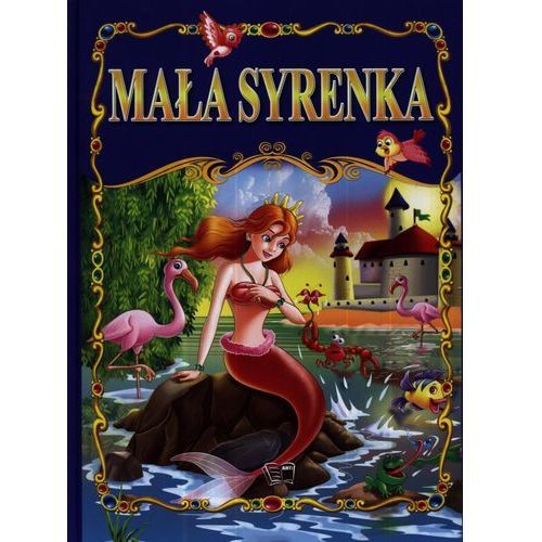 Książki dla dzieci, MAŁA SYRENKA (opr. twarda)