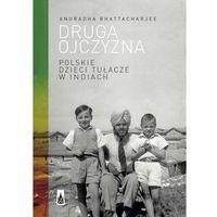 E-booki, Druga ojczyzna. Polskie dzieci tułacze w Indiach