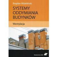 Książki popularnonaukowe, Systemy oddymiania budynków Wentylacja (opr. miękka)