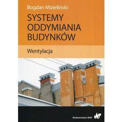 Systemy oddymiania budynków Wentylacja (opr. miękka)