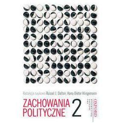 Zachowania polityczne. Tom 2 (opr. twarda)