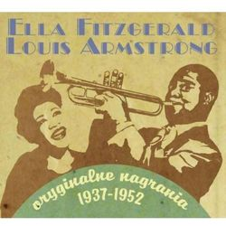 Ella Fitzgerald&Louis Armstrong – Oryginalne nagrania 1937-1952